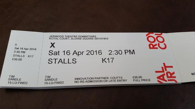 Ticket for the play  X   playing in London in 2016.